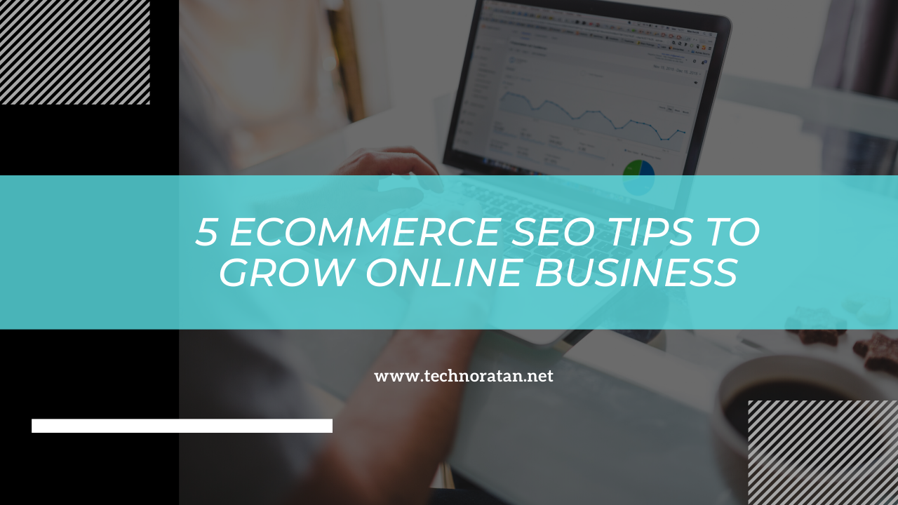 5 eCommerce SEO Tips to grow Online Business