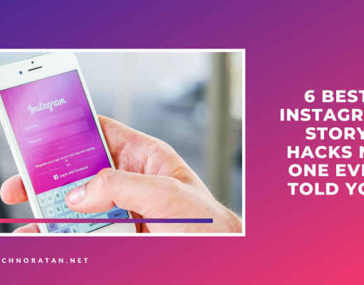 6 Best Instagram Story Hacks No one ever told you