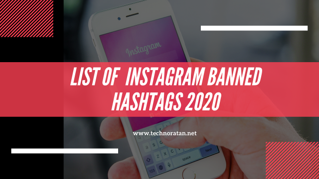 Complete list of Instagram Banned Hashtags 2020- Featured