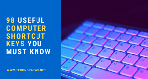 98 Useful Computer Shortcut Keys you must know